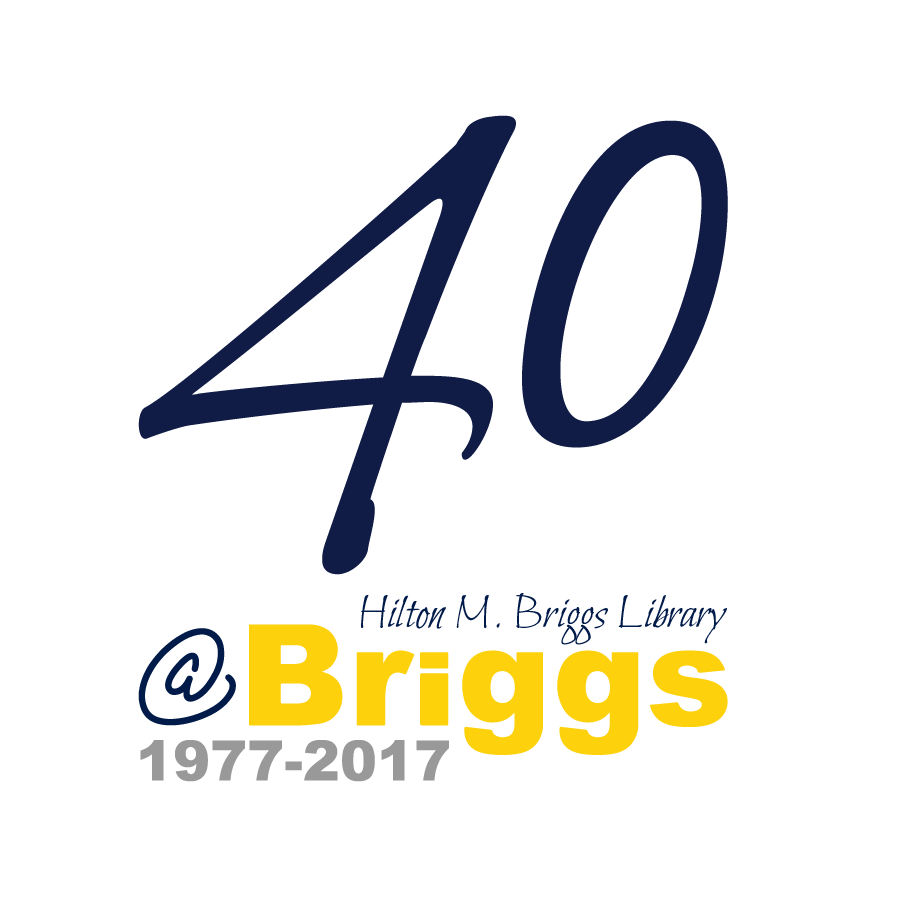 Briggs Library - 40TH Anniversary