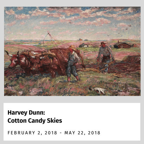 Harvey Dunn: Cotton Candy Skies Exhibit from February 2, 2018 to May 21, 2018
