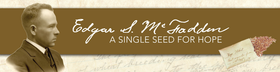 Edgar S. McFadden A single seed for Hope