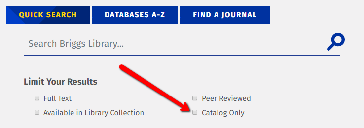 QuickSearch of Briggs Library's Catalog