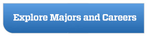 explore majors and careers button