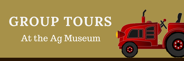 Group Tours at the Ag Museum