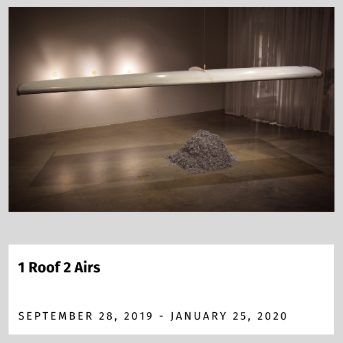 1 Roof 2 Airs (Sept. 28, 2019 - Jan. 25, 2020)
