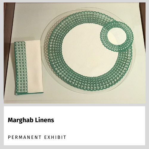 Marghab Linens - Permanent Exhibit