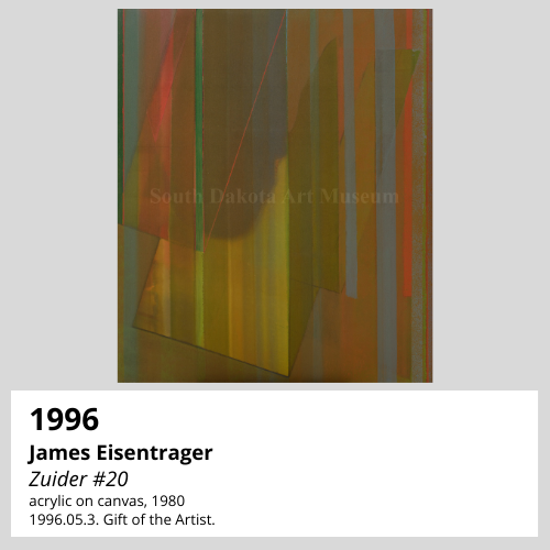 James Eisentrager Zuider #20 acrylic on canvas, 1980 South Dakota Art Museum Collection, 1996.05.3. Gift of the Artist.