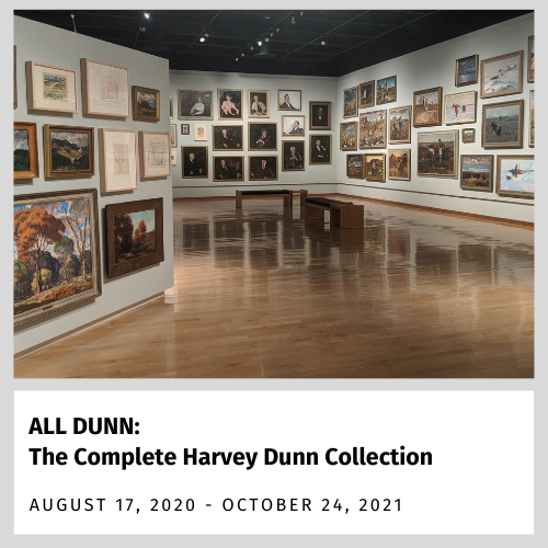 ALL DUNN: The Complete Harvey Dunn Collection (Aug. 17, 2020 - Aug. 15, 2021)