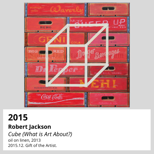 Robert Jackson Cube (What is Art About?) oil on linen, 2013 South Dakota Art Museum Collection, 2015.12. Gift of the Artist.
