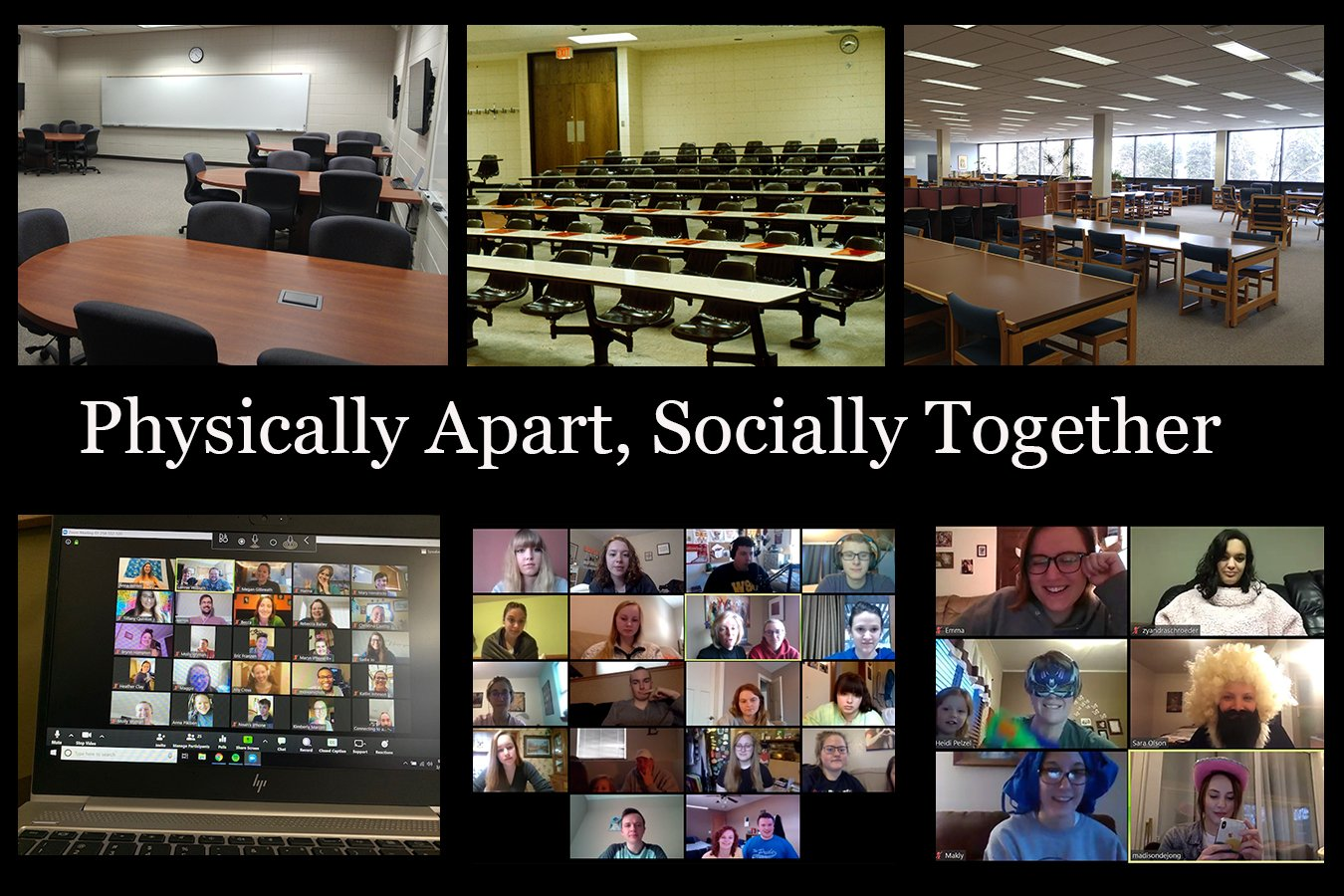 Physically Apart, Socially Together: The SDSU and Brookings Experience of the COVID-19 Pandemic. Images of empty classrooms and Zoom meetings.