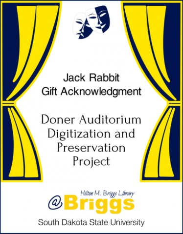 Jack Rabbit Gift Acknowledgment, Doner Auditorium Digitization and Preservation Project