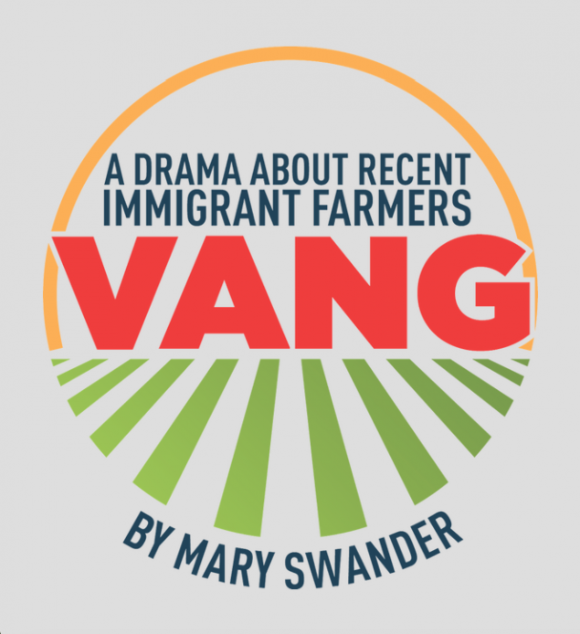 VANG logo - A Drama About Recent Immigrant Farmers by Mary Swander